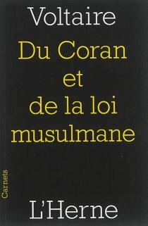 Du Coran et de la loi musulmane - Voltaire