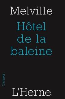 Hôtel de la Baleine - HermanMelville