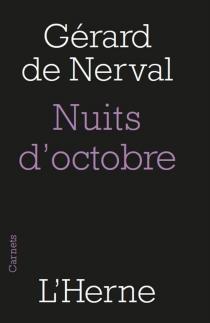 Les nuits d'octobre : Paris, Pantin, Meaux - Gérard deNerval