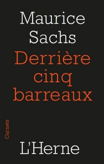 Derrière cinq barreaux - MauriceSachs