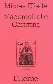 Mademoiselle Christina - MirceaEliade