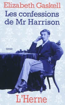 Les confessions de Mr Harrison - ElizabethGaskell