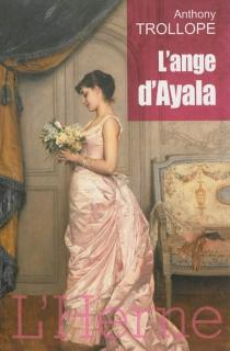 L'ange d'Ayala - AnthonyTrollope