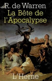 La bête de l'apocalypse - Raoul deWarren