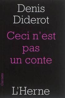 Ceci n'est pas un conte : et autres textes - DenisDiderot