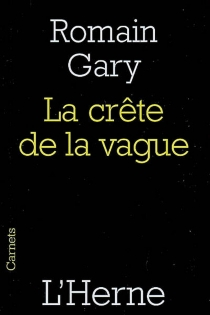 La crête de la vague - Romain Gary
