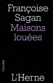 Maisons louées - FrançoiseSagan