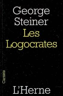 Les logocrates - GeorgeSteiner