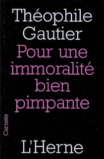 Pour une immoralité bien pimpante - ThéophileGautier