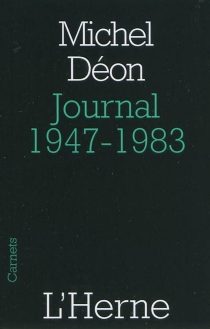 Journal 1947-1983 : extraits - Michel Déon