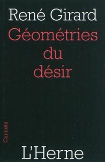 Géométries du désir - RenéGirard