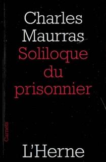 Soliloque du prisonnier - CharlesMaurras