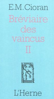 Bréviaire des vaincus - EmilCioran