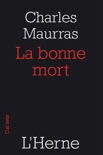 La bonne mort - CharlesMaurras