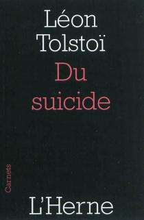 Du suicide - Lev NikolaïevitchTolstoï