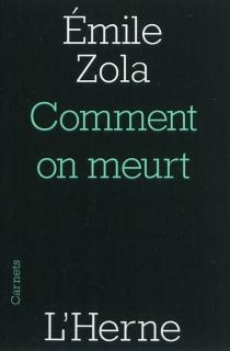 Comment on meurt - ÉmileZola
