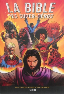 La Bible des super-héros - JeffAnderson