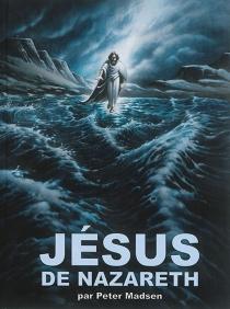 Jésus de Nazareth - PeterMadsen