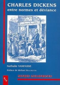 Charles Dickens : entre normes et déviance - NathalieVanfasse