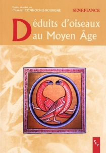 Déduits d'oiseaux au Moyen Age -