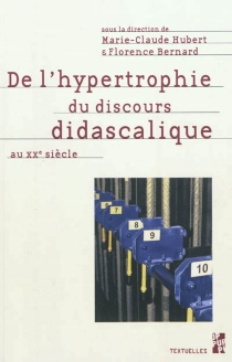 De l'hypertrophie du discours didascalique au XXe siècle -