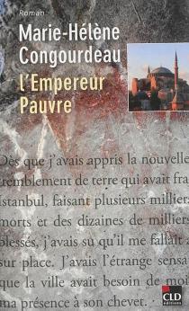 L'empereur pauvre - Marie-HélèneCongourdeau