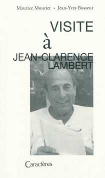 Visite à Jean-Clarence Lambert - Jean-YvesBosseur