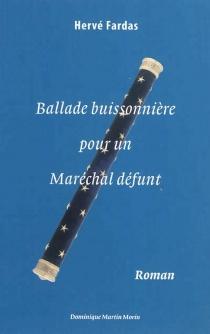 Balade buissonnière pour un maréchal défunt - HervéFardas