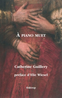 A piano muet : récit - CatherineGuillery