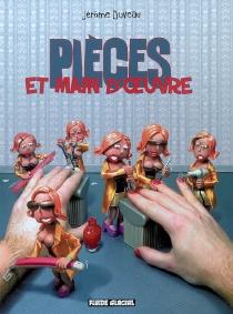 Pièces et main-d'oeuvre - JérômeDuveau