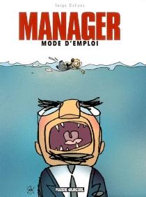 Manager mode d'emploi - SergeDehaes