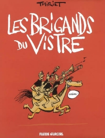 Les Brigands du Vistre - Thiriet