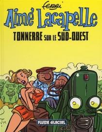 Aimé Lacapelle - Jean-YvesFerri