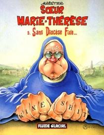 Soeur Marie-Thérèse des Batignolles - Maëster