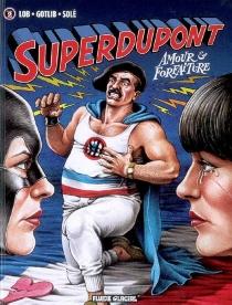 Superdupont | Volume 2 - Gotlib