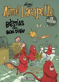 Aimé Lacapelle : en occitan - Jean-YvesFerri