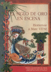 El siglo de oro en escena : homenaje a Marc Vitse -