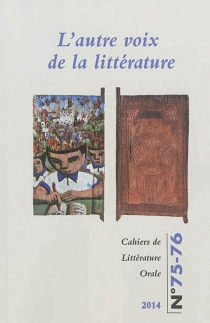Cahiers de littérature orale, n° 75-76 -