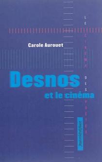 Desnos et le cinéma - CaroleAurouet