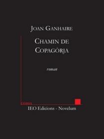 Chamin de Copagorja - JoanGanhaire