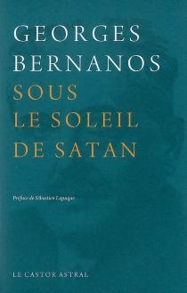 Sous le soleil de Satan - GeorgesBernanos