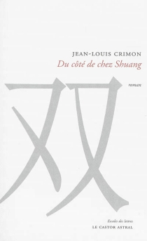 Du côté de chez Shuang - Jean-LouisCrimon
