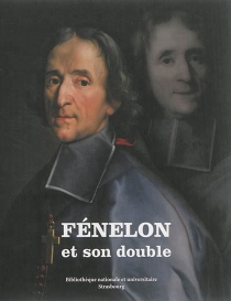 Fénelon et son double -