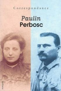 Correspondance : 1937-1944 - LouisaPaulin