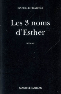 Les 3 noms d'Esther - Isabelle Fiemeyer