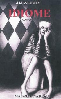 Idiome - Jean-MichelMaubert