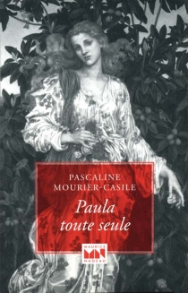 Paula toute seule - PascalineMourier-Casile