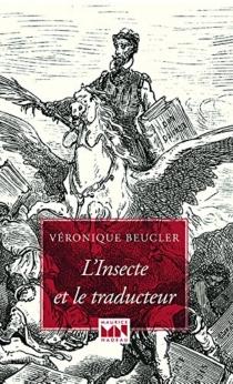 L'insecte et le traducteur - VéroniqueBeucler