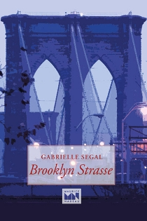 Brooklyn Strasse - Gabrielle Segal