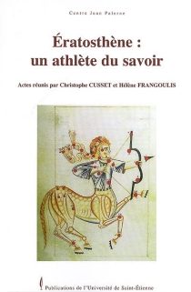 Eratosthène : un athlète du savoir : journée d'étude du vendredi 2 juin 2006, Université de Saint-Etienne -